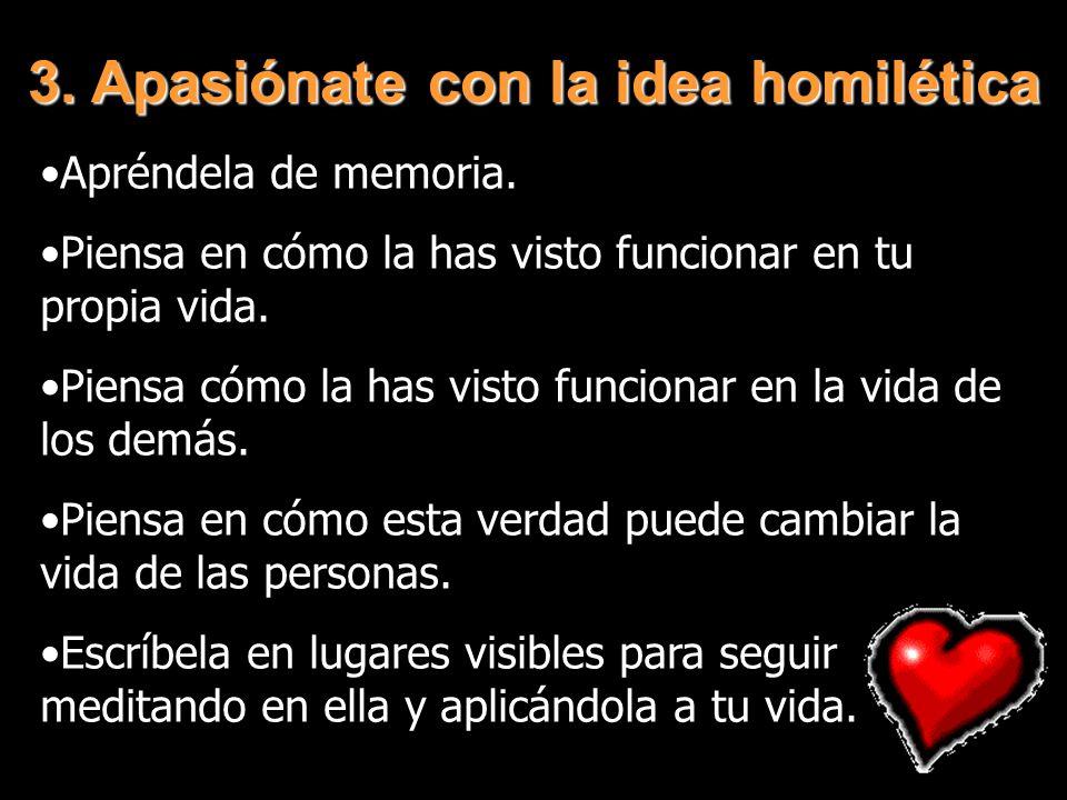 3. Apasiónate con la idea homilética
