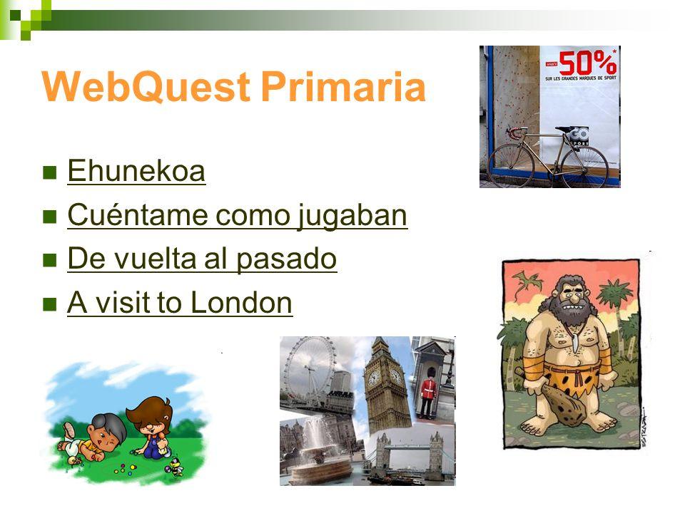 WebQuest Primaria Ehunekoa Cuéntame como jugaban De vuelta al pasado