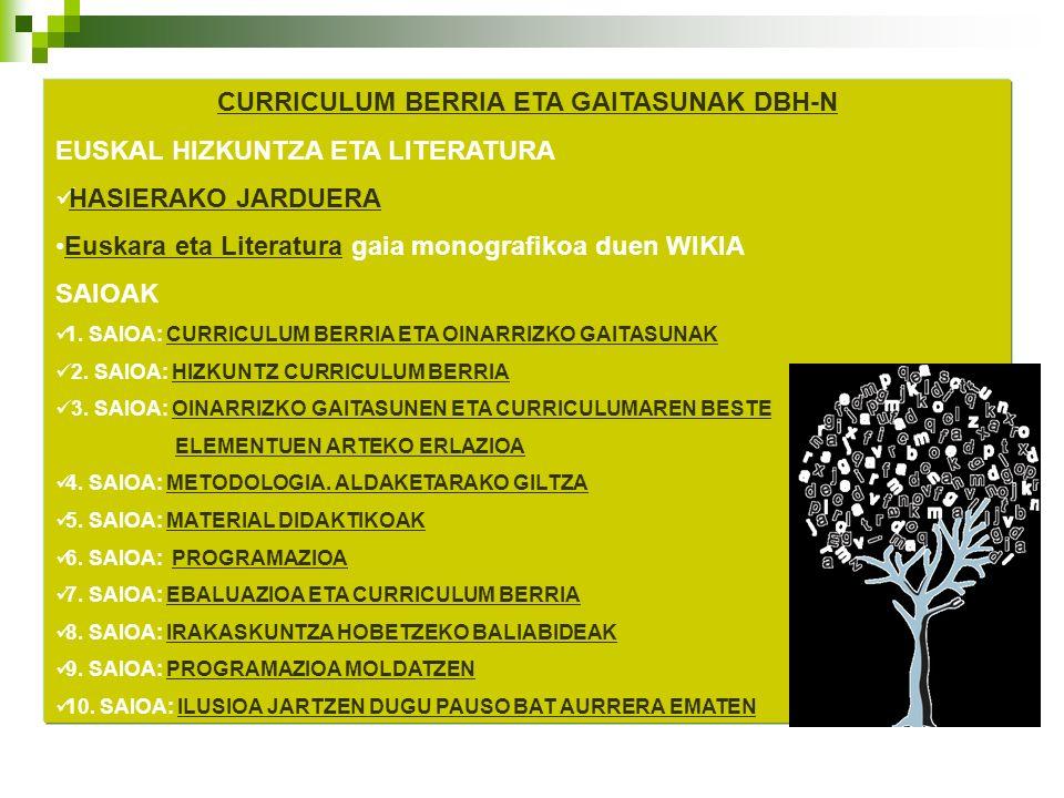 CURRICULUM BERRIA ETA GAITASUNAK DBH-N