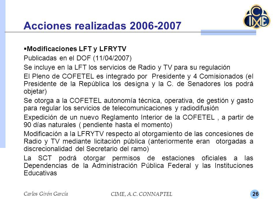 Acciones realizadas 2006-2007 Modificaciones LFT y LFRYTV