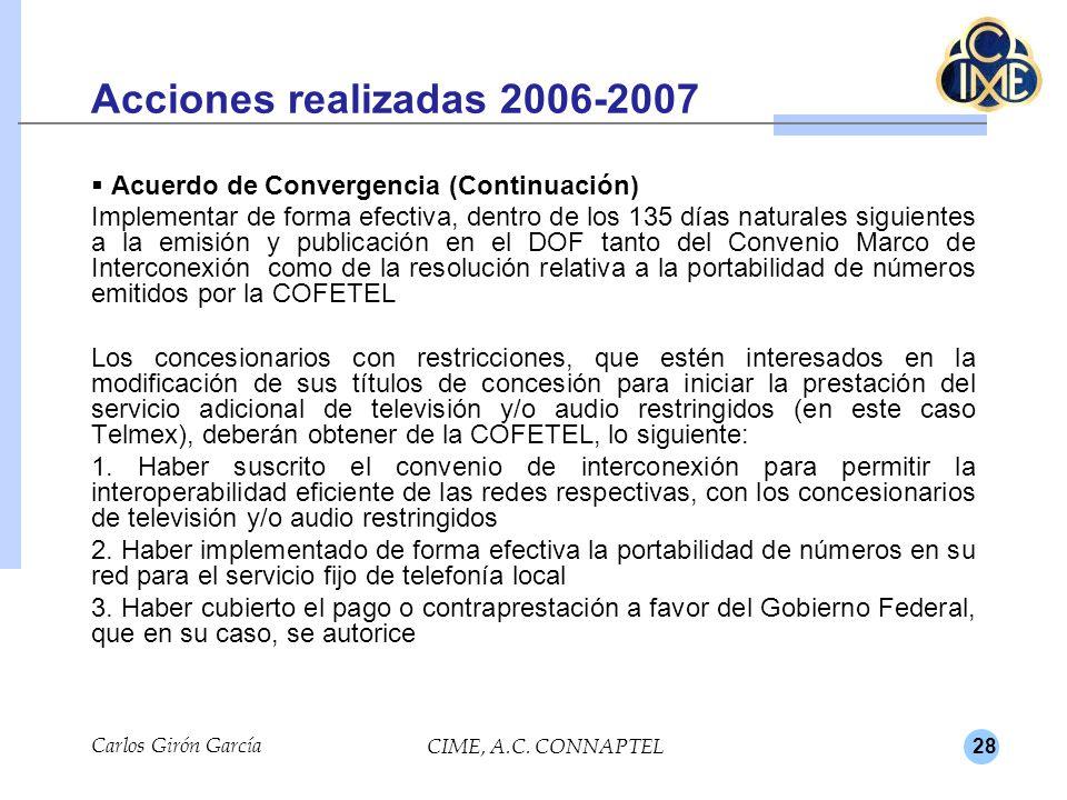 Acciones realizadas 2006-2007 Acuerdo de Convergencia (Continuación)