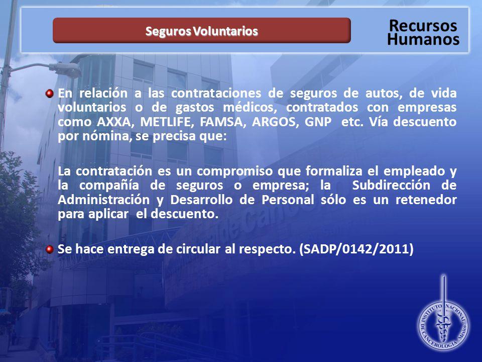 Se hace entrega de circular al respecto. (SADP/0142/2011)
