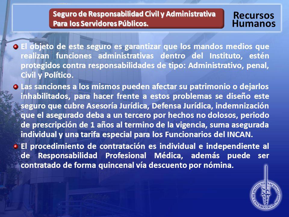 Seguro de Responsabilidad Civil y Administrativa Para los Servidores Públicos.