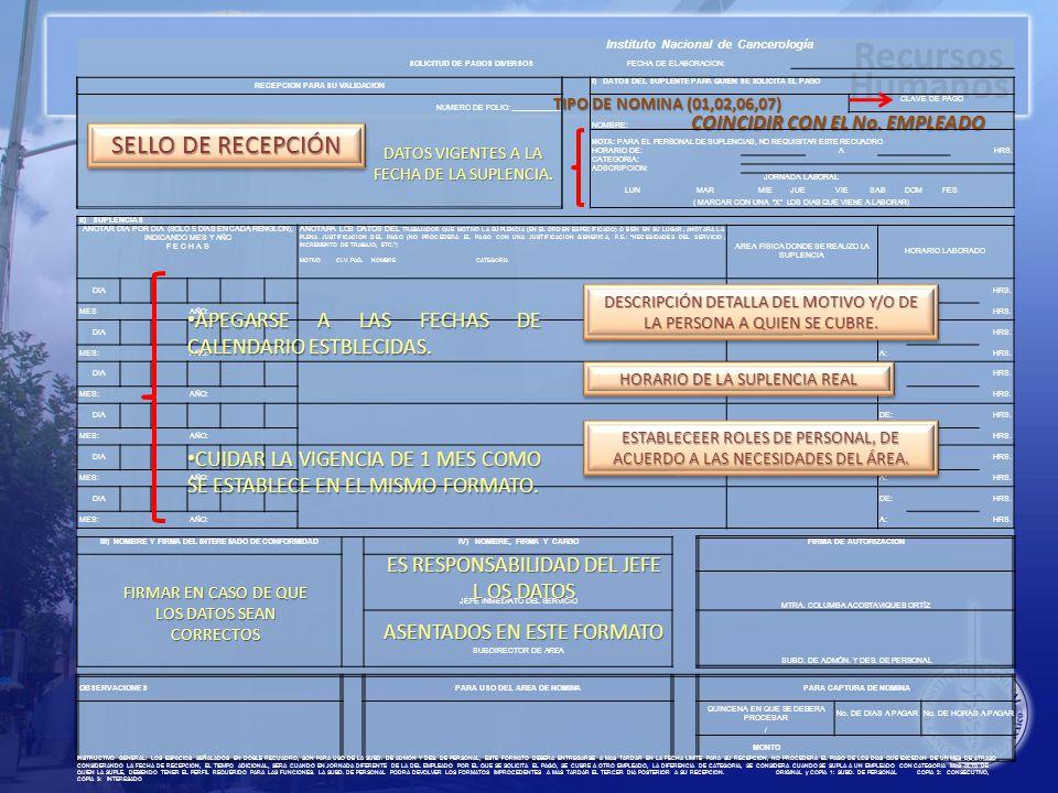 SELLO DE RECEPCIÓN APEGARSE A LAS FECHAS DE CALENDARIO ESTBLECIDAS.