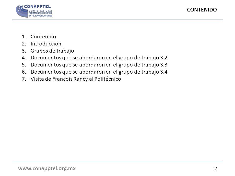 CONTENIDO Contenido. Introducción. Grupos de trabajo. Documentos que se abordaron en el grupo de trabajo 3.2.