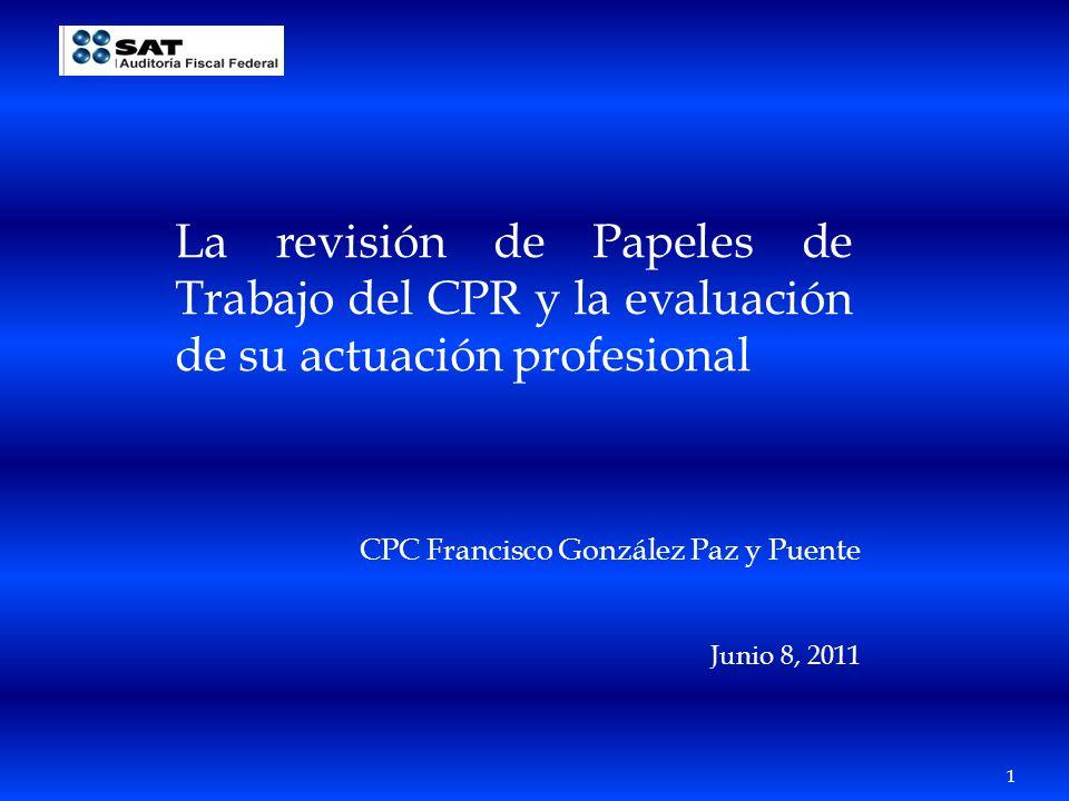 La revisión de Papeles de Trabajo del CPR y la evaluación de su actuación profesional