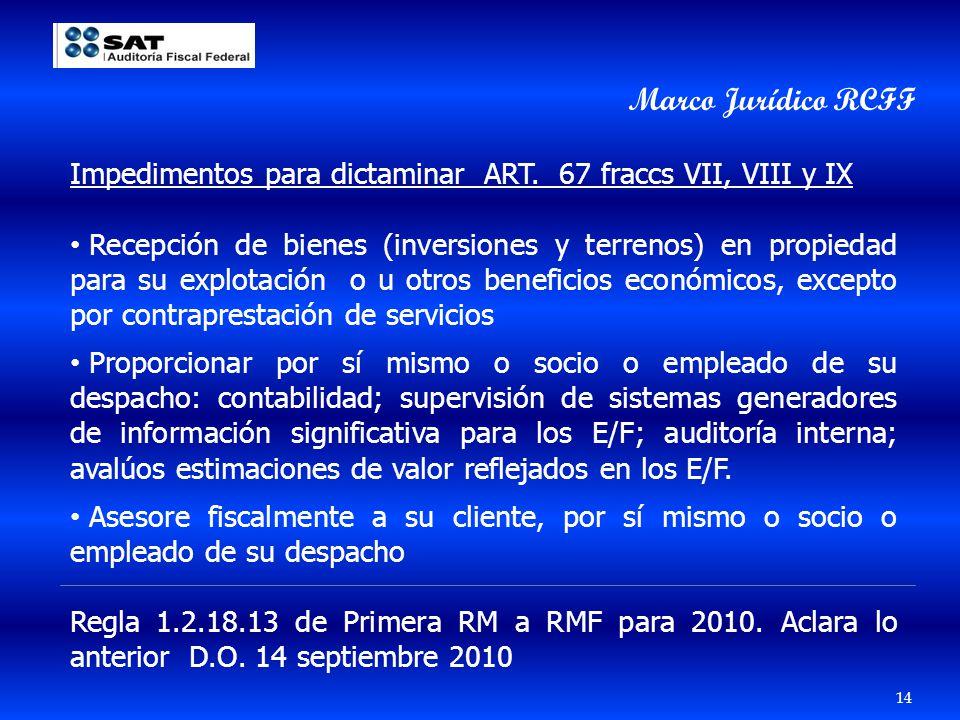 Marco Jurídico RCFF Impedimentos para dictaminar ART. 67 fraccs VII, VIII y IX.