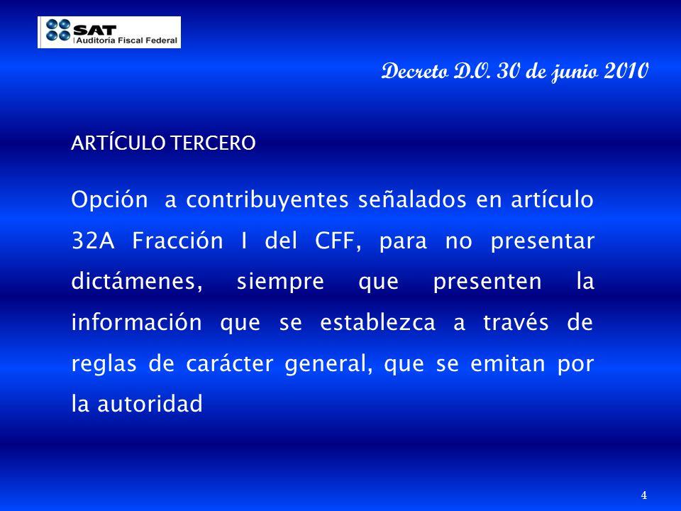 Decreto D.O. 30 de junio 2010 ARTÍCULO TERCERO.
