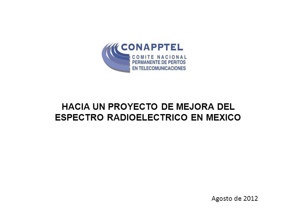 HACIA UN PROYECTO DE MEJORA DEL ESPECTRO RADIOELECTRICO EN MEXICO
