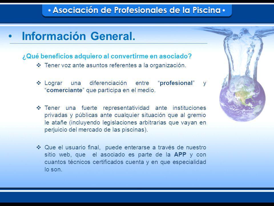 Información General. ¿Qué beneficios adquiero al convertirme en asociado Tener voz ante asuntos referentes a la organización.