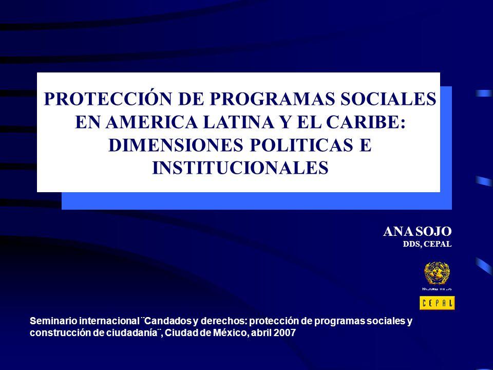 PROTECCIÓN DE PROGRAMAS SOCIALES EN AMERICA LATINA Y EL CARIBE: