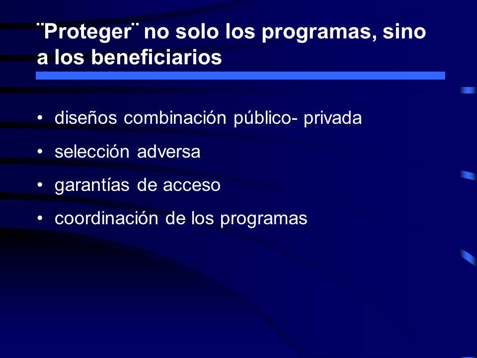 ¨Proteger¨ no solo los programas, sino a los beneficiarios