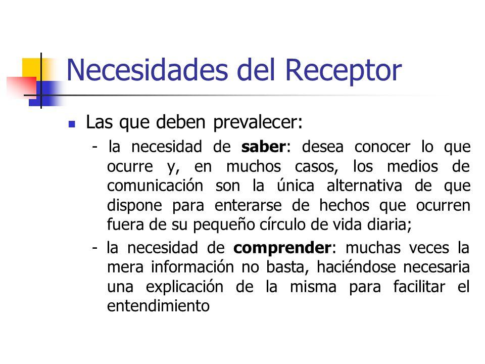 Necesidades del Receptor