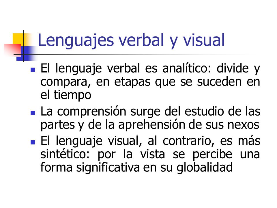 Lenguajes verbal y visual