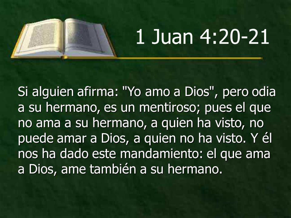 1 Juan 4:20-21