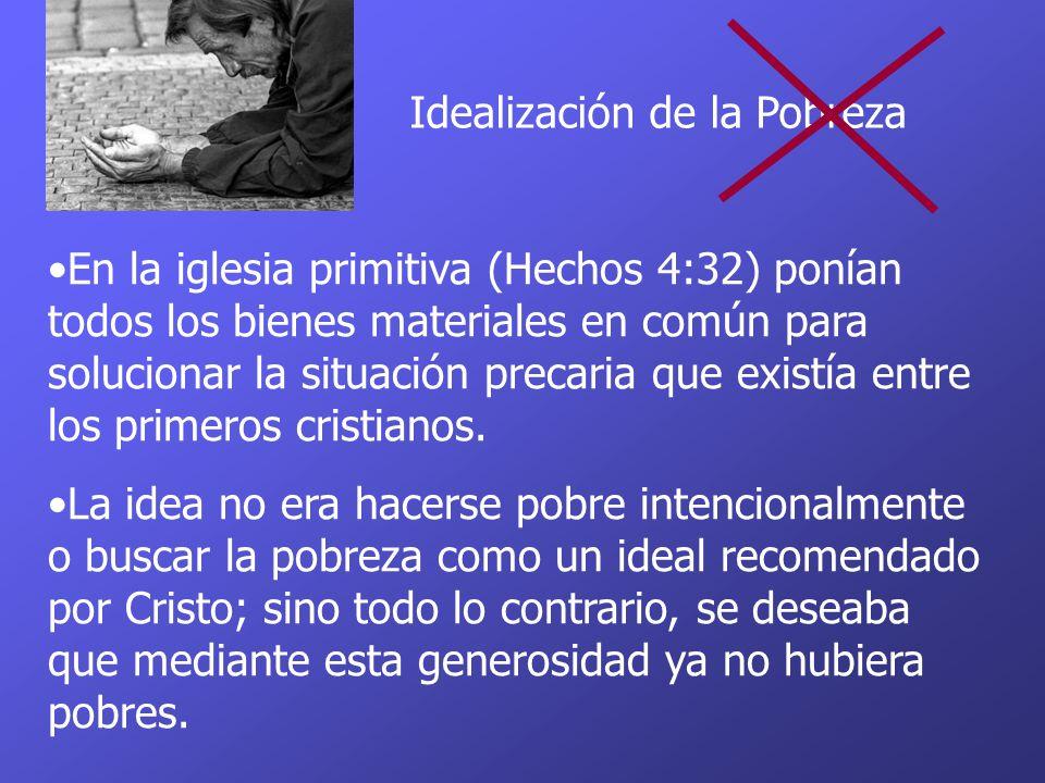 Idealización de la Pobreza