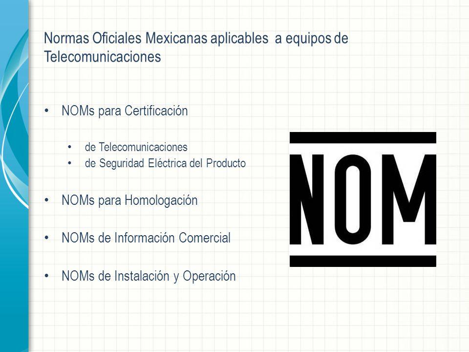 Normas Oficiales Mexicanas aplicables a equipos de Telecomunicaciones