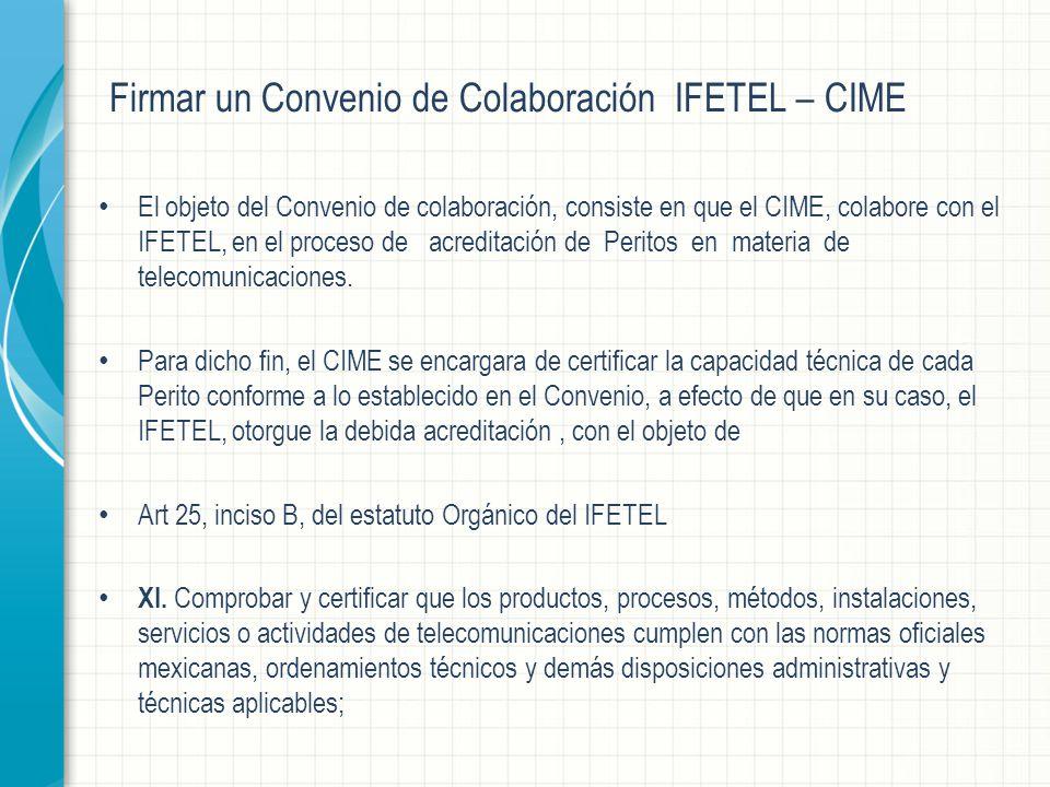 Firmar un Convenio de Colaboración IFETEL – CIME