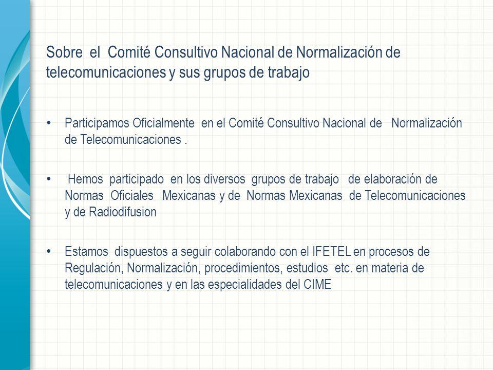 Sobre el Comité Consultivo Nacional de Normalización de telecomunicaciones y sus grupos de trabajo