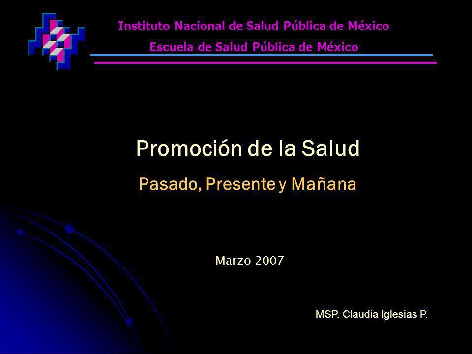 Promoción de la Salud Pasado, Presente y Mañana