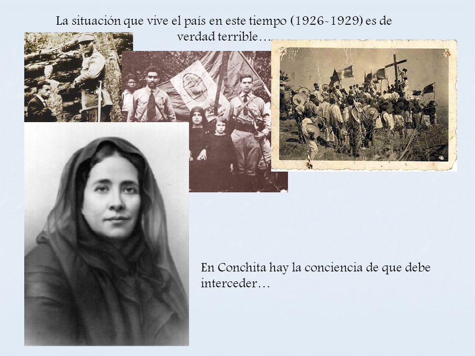 La situación que vive el país en este tiempo (1926-1929) es de verdad terrible…