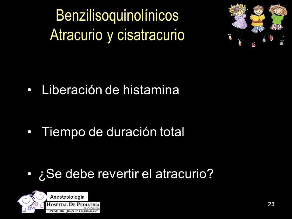 Benzilisoquinolínicos Atracurio y cisatracurio