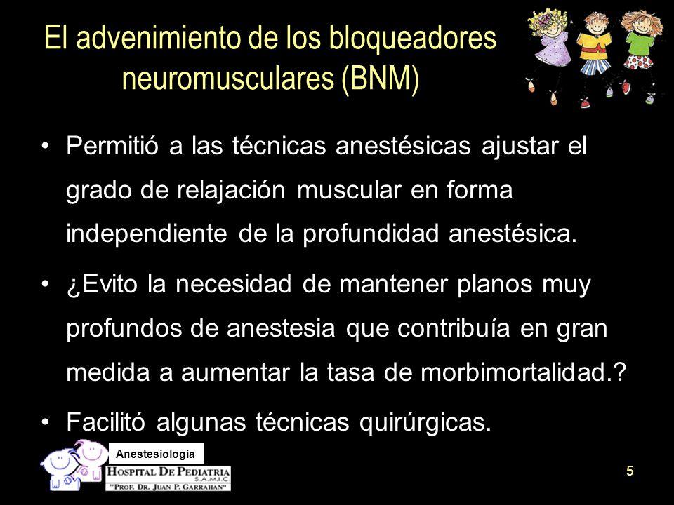 El advenimiento de los bloqueadores neuromusculares (BNM)