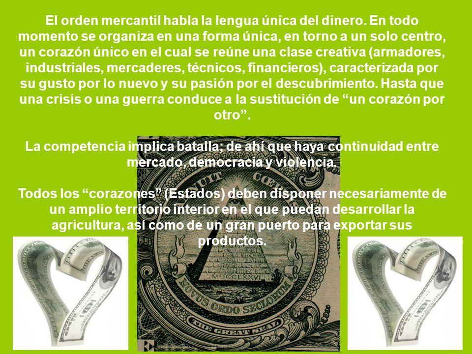 El orden mercantil habla la lengua única del dinero