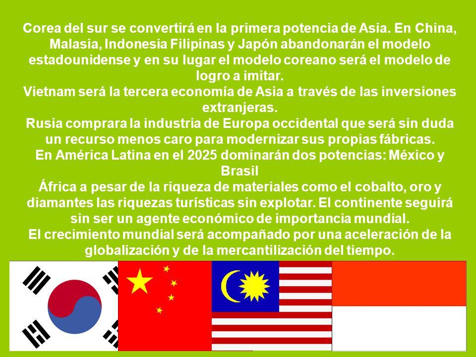 En América Latina en el 2025 dominarán dos potencias: México y Brasil