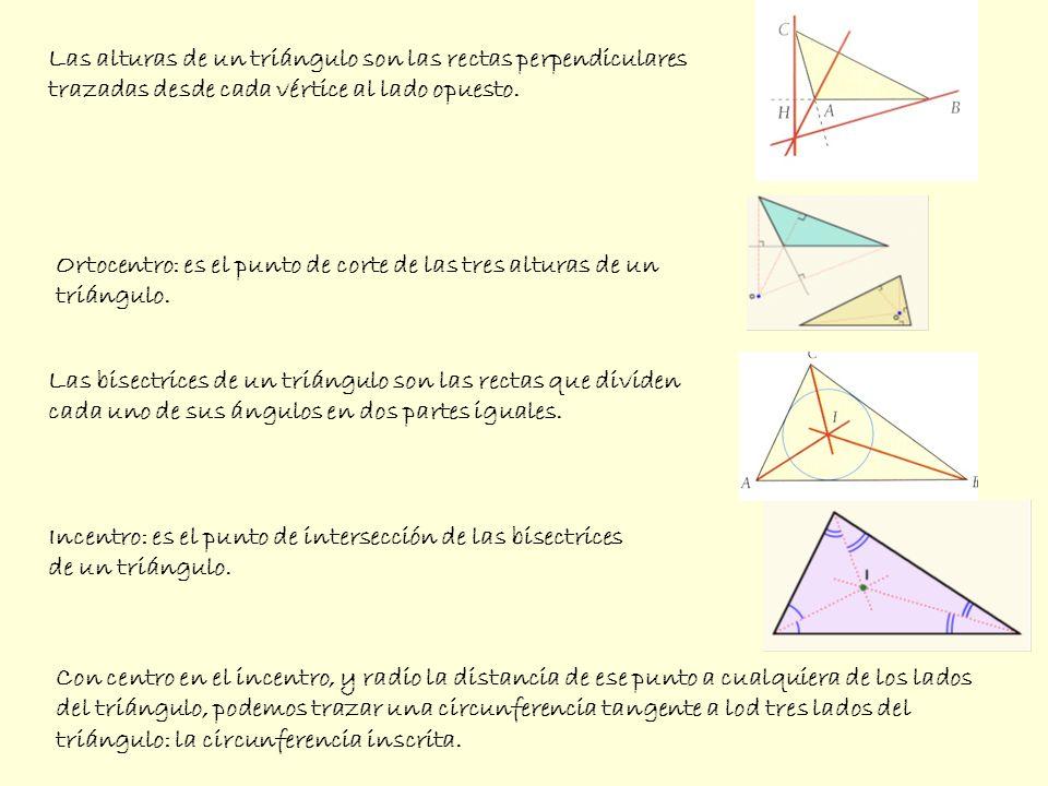 Las alturas de un triángulo son las rectas perpendiculares