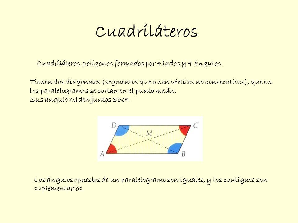 Cuadriláteros Cuadriláteros: polígonos formados por 4 lados y 4 ángulos. Tienen dos diagonales (segmentos que unen vértices no consecutivos), que en.
