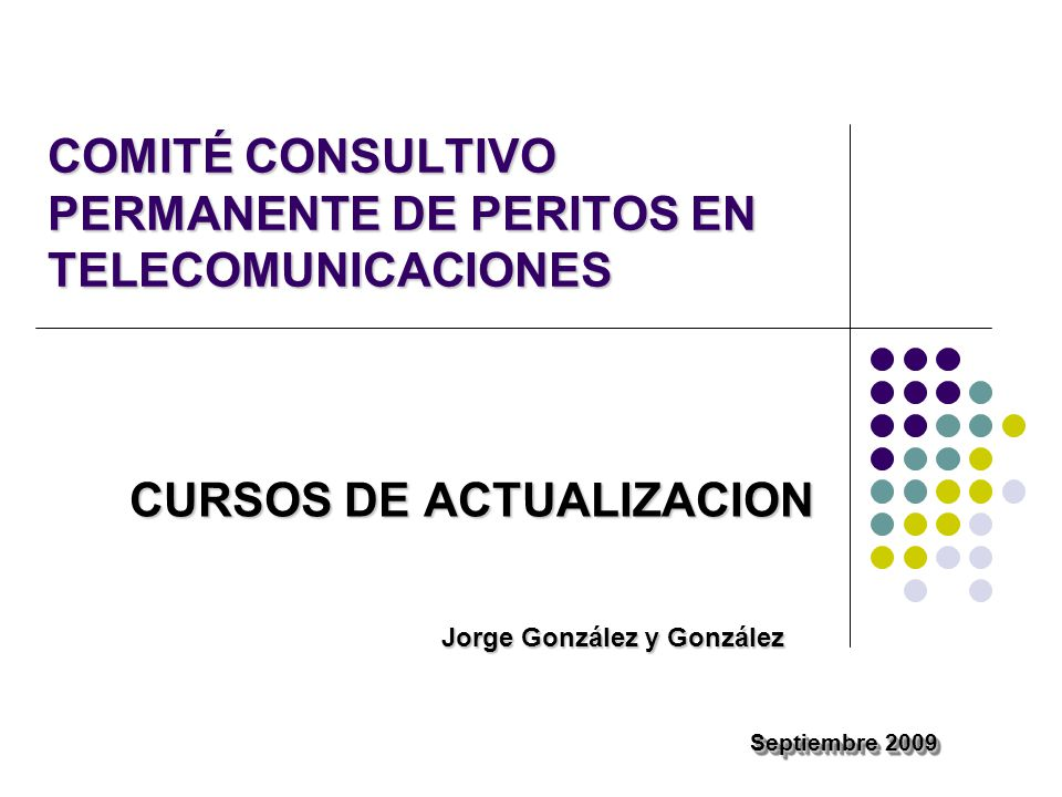 COMITÉ CONSULTIVO PERMANENTE DE PERITOS EN TELECOMUNICACIONES