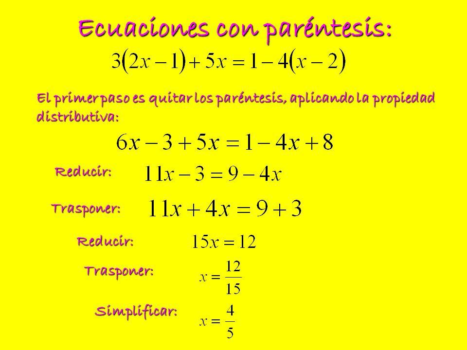 Ecuaciones con paréntesis: