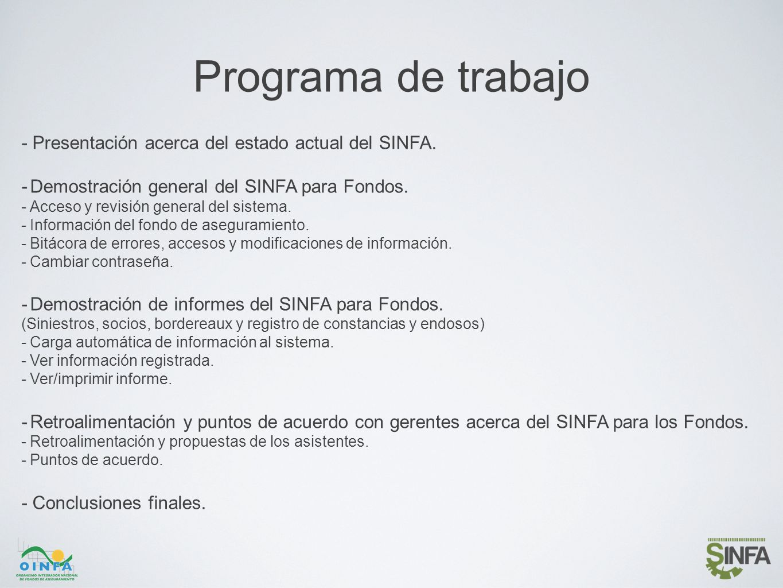 Programa de trabajo - Presentación acerca del estado actual del SINFA.