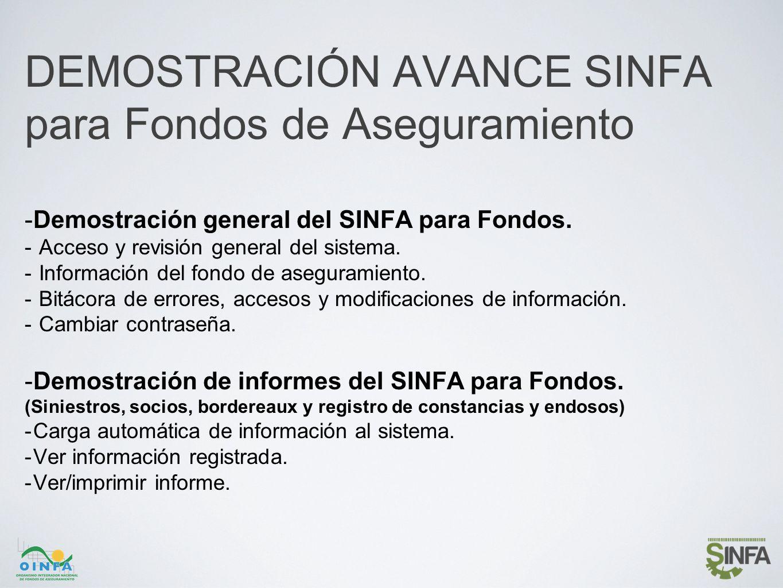 DEMOSTRACIÓN AVANCE SINFA para Fondos de Aseguramiento -