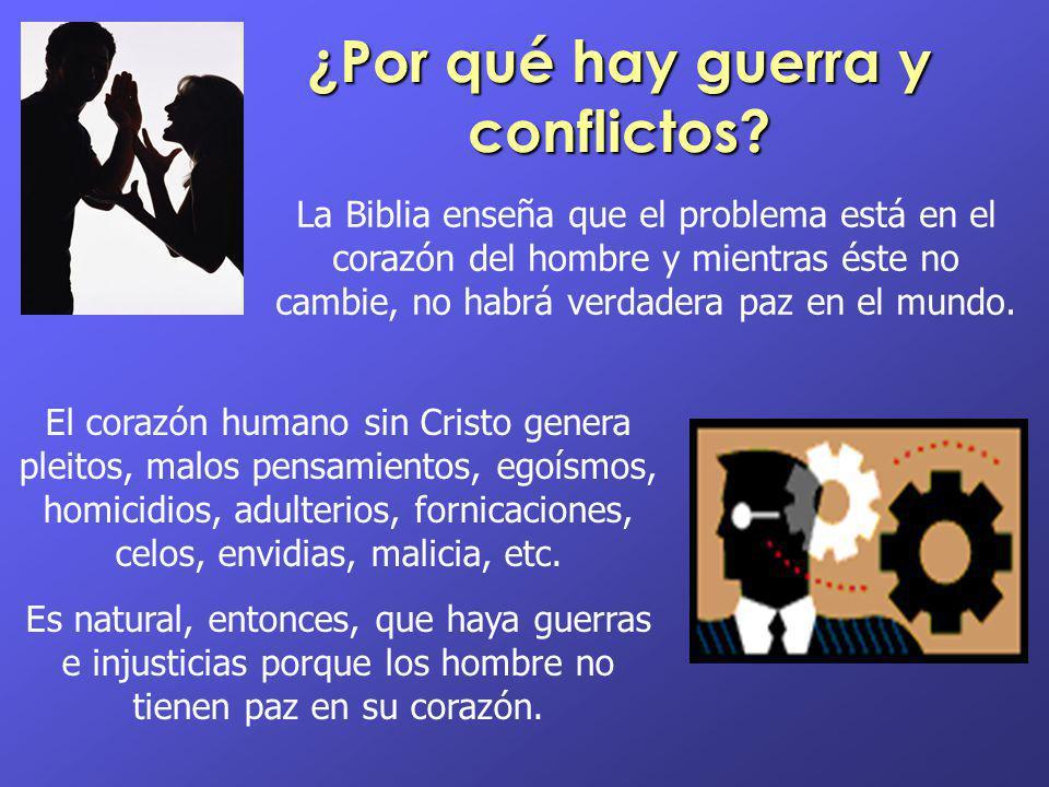 ¿Por qué hay guerra y conflictos