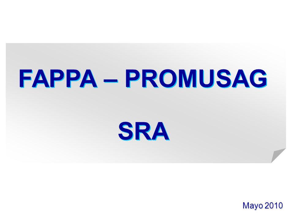 FAPPA – PROMUSAG SRA Mayo 2010 1