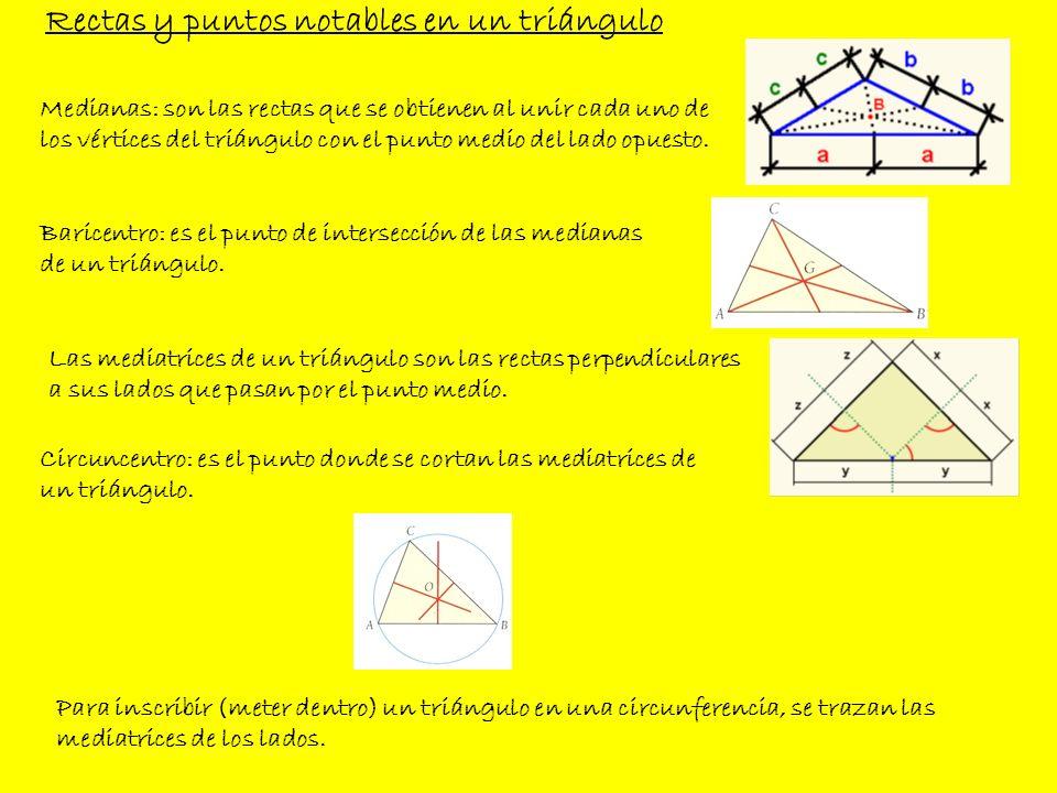 Rectas y puntos notables en un triángulo