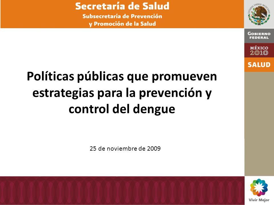 Políticas públicas que promueven estrategias para la prevención y control del dengue