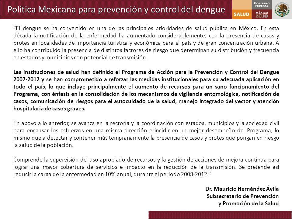 Política Mexicana para prevención y control del dengue