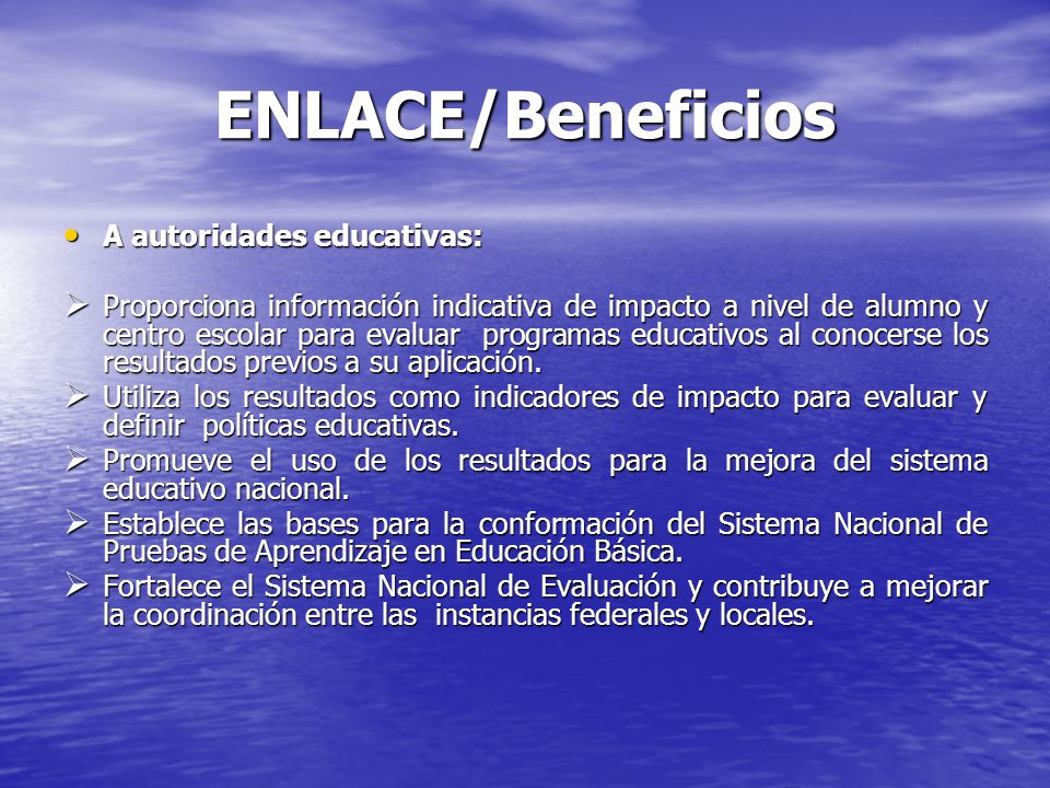 ENLACE/Beneficios A autoridades educativas: