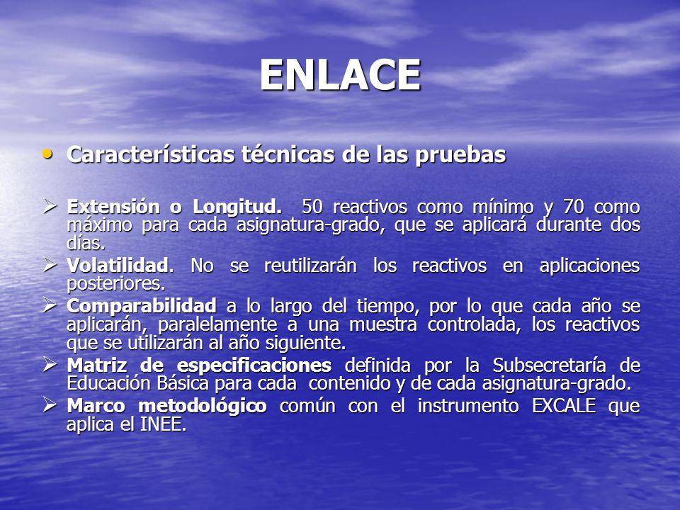 ENLACE Características técnicas de las pruebas