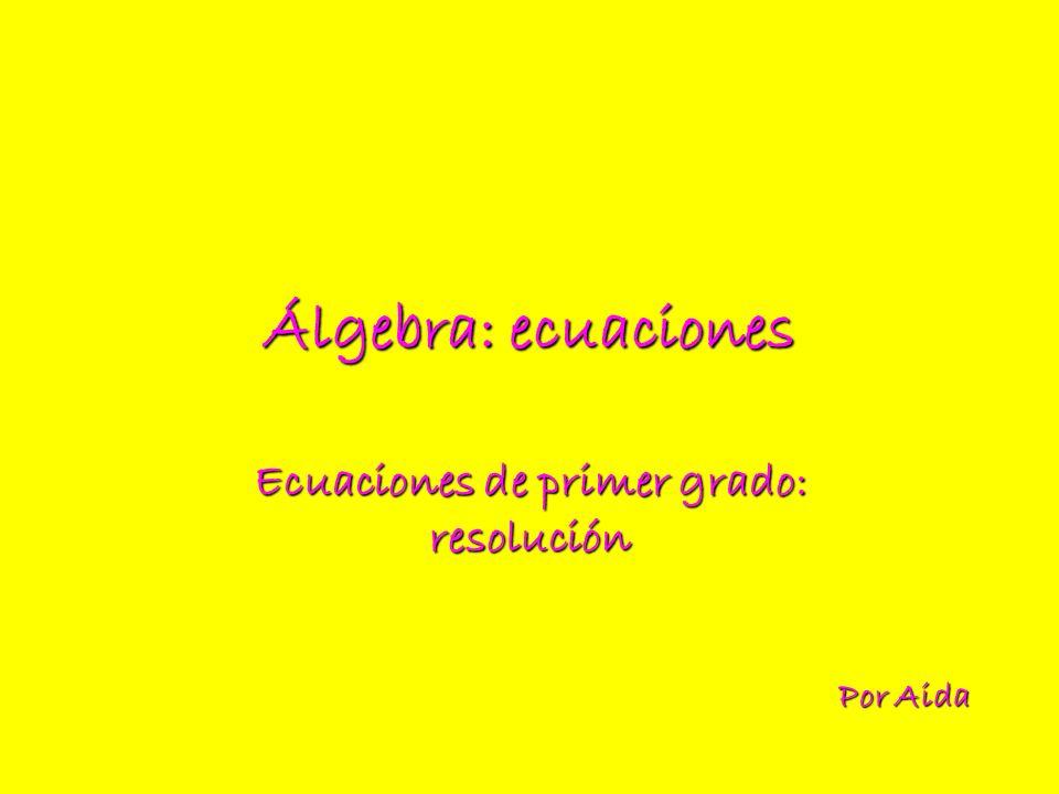 Ecuaciones de primer grado: resolución