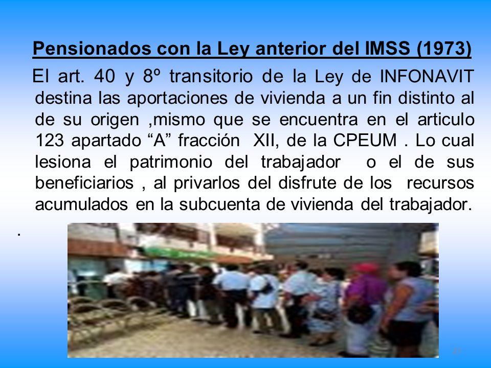 Pensionados con la Ley anterior del IMSS (1973)