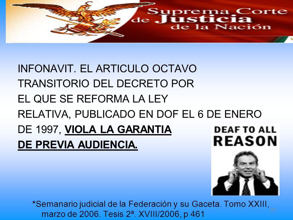 INFONAVIT. EL ARTICULO OCTAVO TRANSITORIO DEL DECRETO POR
