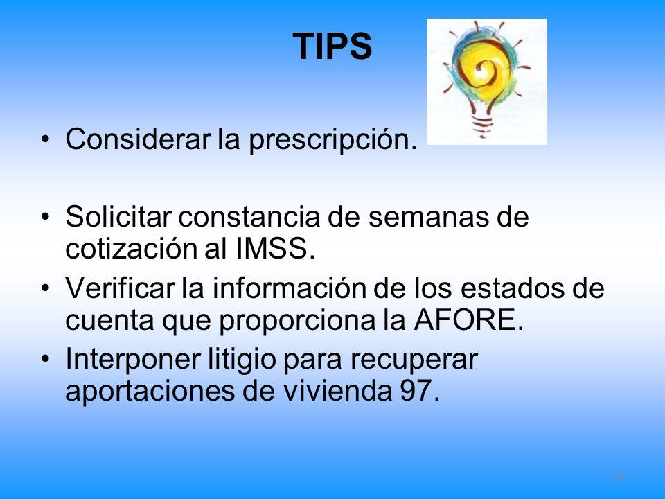 TIPS Considerar la prescripción.