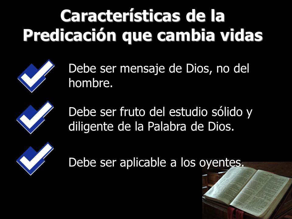 Características de la Predicación que cambia vidas