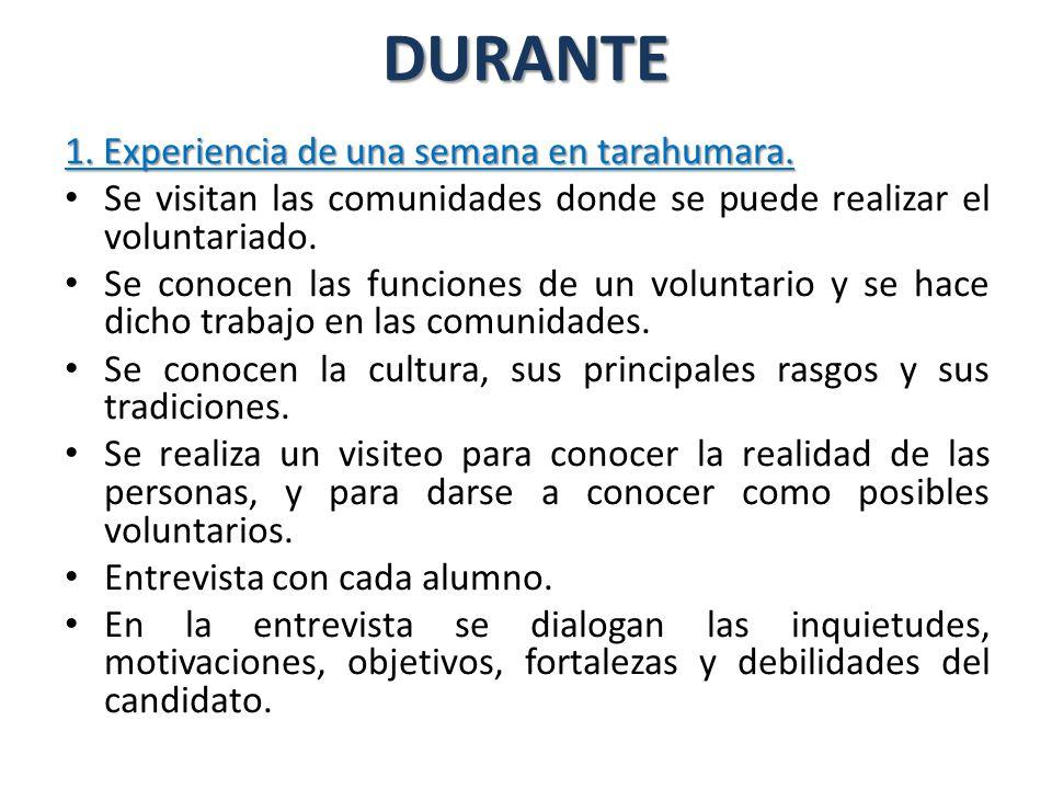 DURANTE 1. Experiencia de una semana en tarahumara.
