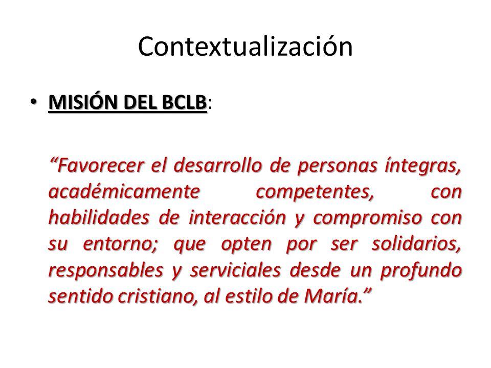 Contextualización MISIÓN DEL BCLB: