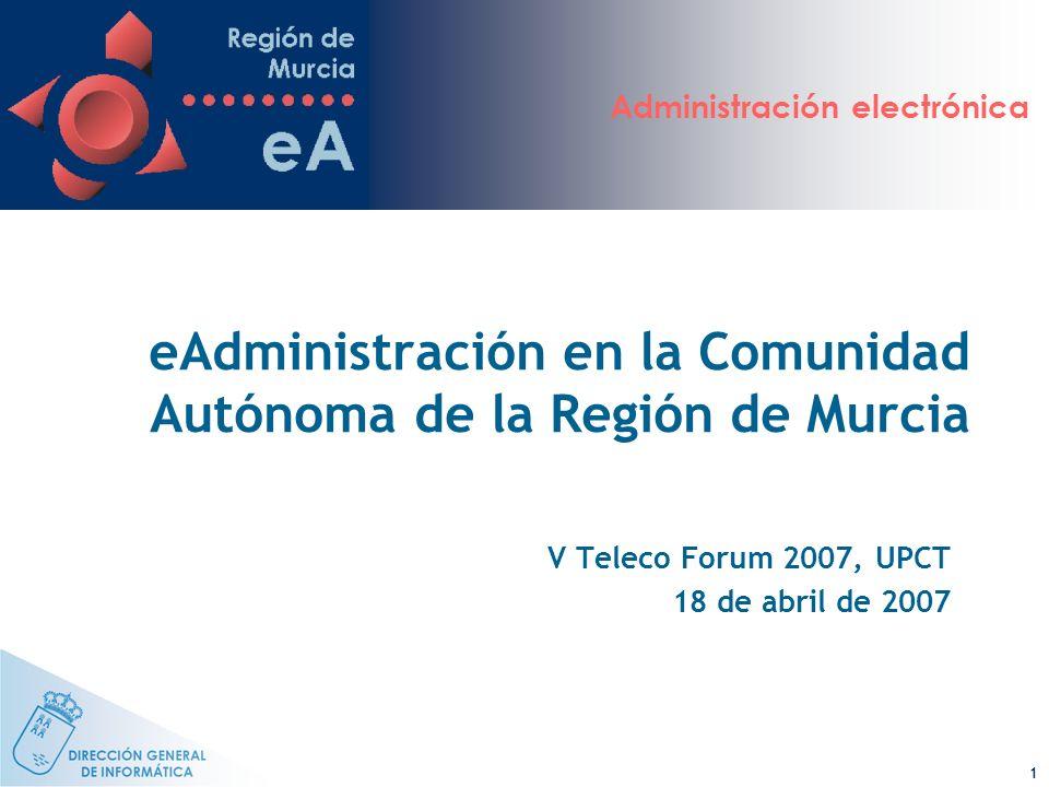eAdministración en la Comunidad Autónoma de la Región de Murcia